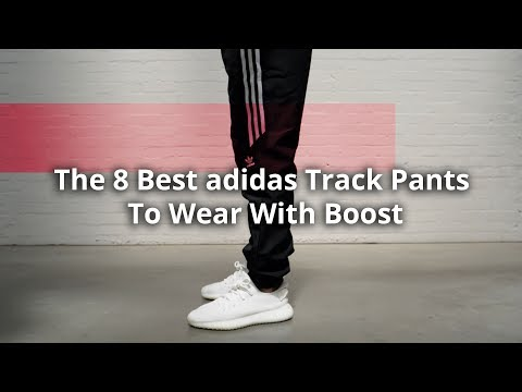 The 8 Best adidas Track Pants To Wear With Boost
