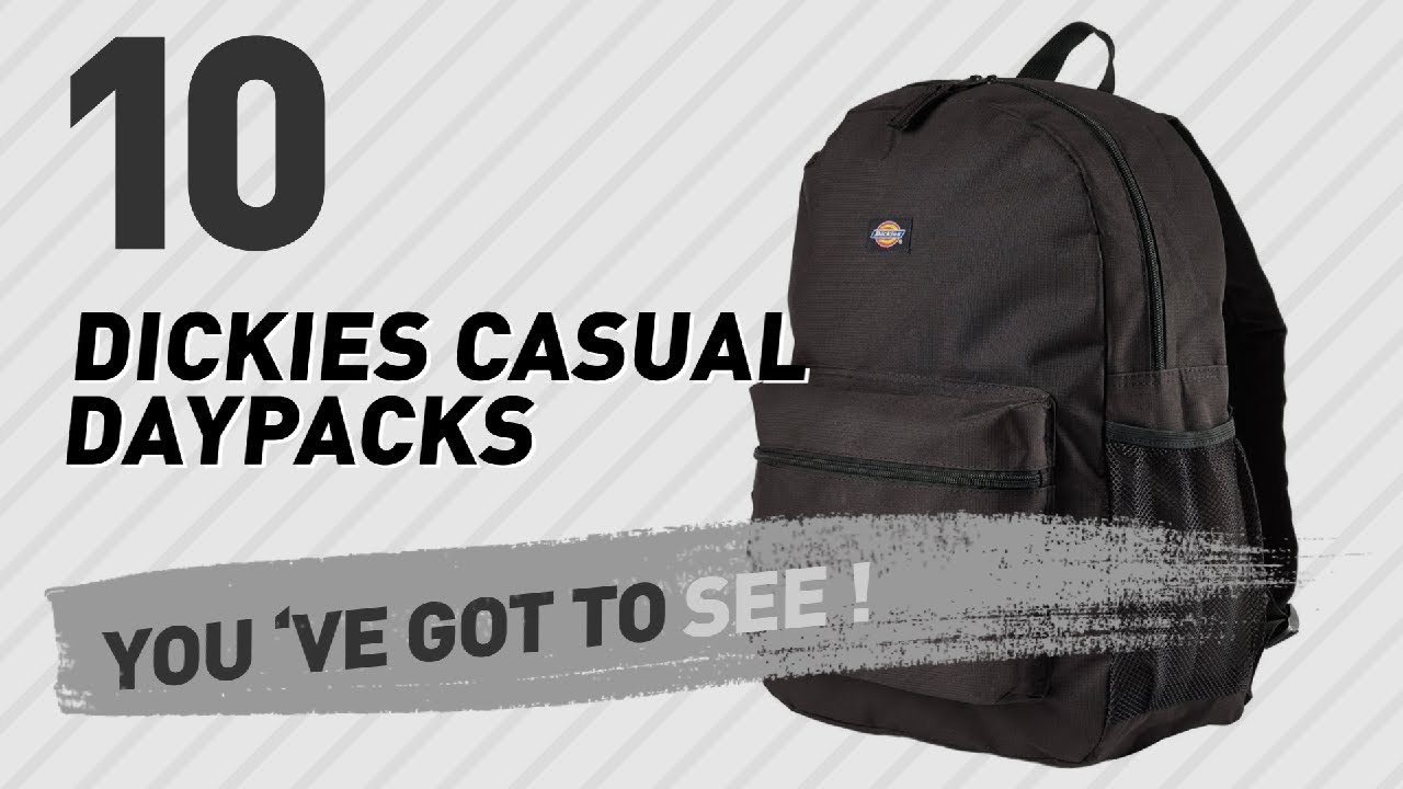 fc532b00b0d Dickies Casual Daypacks // The Most Popular 2017