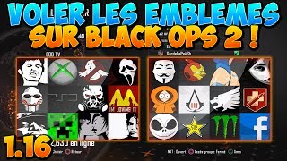 GLITCH | Comment Voler les Emblèmes sur Black Ops 2 ! AFTER PATCH 1.19