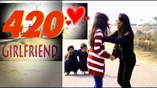 420 GF | Bangla New Funny Video | Dhaka Guyz | Xoy | Saad | Muhit | Raaz | Hridita | Siam | Maha