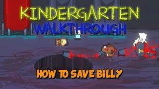 Kindergarten Walkthrough - Kindergarten Gameplay - Lily/How to Save Billy - Let's Play