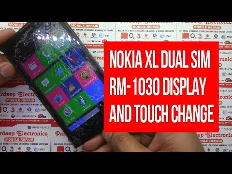 Nokia XL dual sim rm-1030 display and touch change | Pardeep Electronics