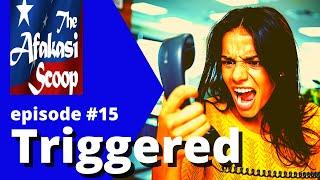 AFAKASI SCOOP #15 Triggered