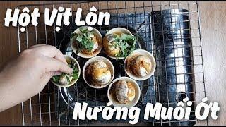 Cách Làm Hột Vịt Lộn Nướng Muối Ớt   Bếp Ăn Vặt