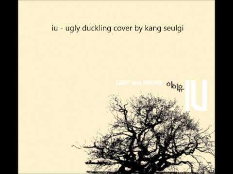 IU - Ugly Duckling cover by Kang Seulgi