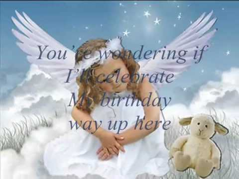A Birthday In Heaven Youtube