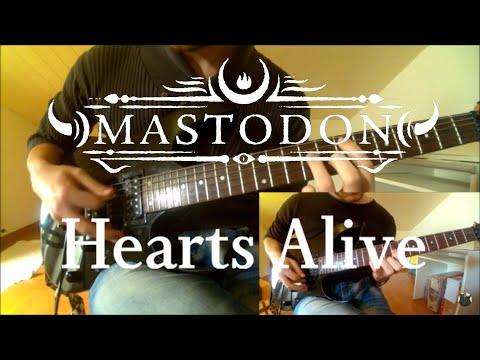 Mastodon - Hearts Alive (Cover all guitars)