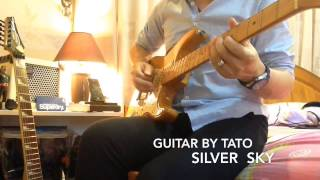 Silver Sky (Full) cover Guitar by TATO