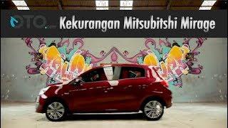 Mitsubishi Mirage | Review | Ini Dia Kekurangannya | OTO.com