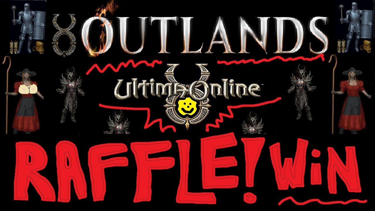 7 41 MB] UO Outlands - Episode 4 - Raffle Announcement