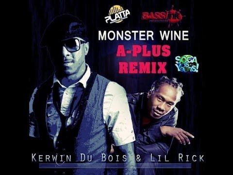 Kerwin Du Bois & Lil Rick - Monster Wine (A-Plus remix)