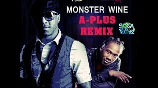 Kerwin Du Bois & Lil Rick - Monster Wine (A-Plus remix)