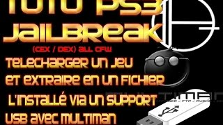 TUTO PS3 telecharger un jeu (avec un pc) et comment l'installer via un support USB avec Multiman