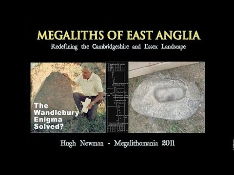 Hugh Newman: Megaliths of East Anglia - FULL LECTURE