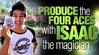 Free Card Tricks: Learn How To Produce The Four Aces With Isaac The Magician!