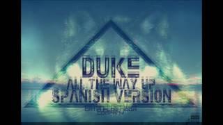 Duke All The Way Up Spanish Version Prod Xander