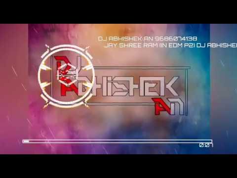 JAY SHREE RAM (IN EDM PART2) DJ ABHISHEK AN