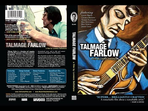 "TRAILER For ""TALMAGE FARLOW"" (2:03), From A Film By Lorenzo DeStefano"