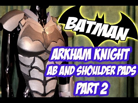 Batman Arkham Knight Armor How to DiY Costume Cosplay Part 2