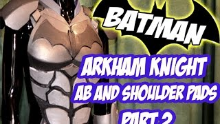 Batman Arkham Knight Armor How to DiY Costume Cosplay Part 2