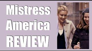 Mistress America Movie Review