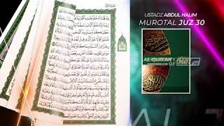 Murottal Al Qur'an Juz 30 Bacaan Surah Al Insyiqaq - Abdul Halim