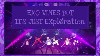 EXO vines but it's just EXplØration pt.5