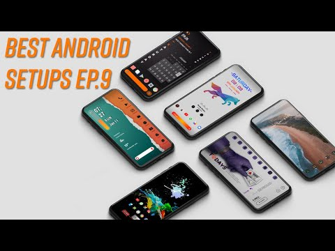 Best Android Setups Ep. 9