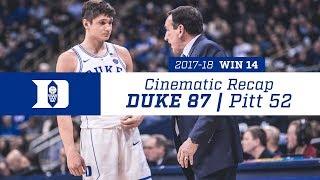 Win 14 | Cinematic Recap: Duke 87, Pitt 52 (1/10/18)