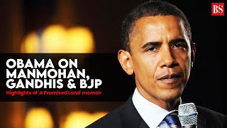 Obama on Manmohan, Gandhis & BJP: Highlights of 'A Promised Land' memoir