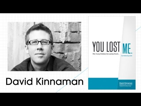 You Lost Me: Why Young Christians Are Leaving Church | David Kinnaman Interview