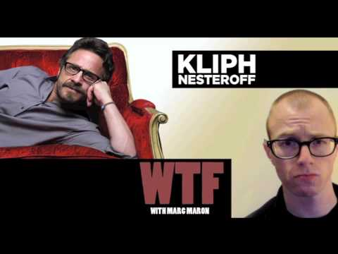 Kliph Nesteroff  - WTF with Marc Maron