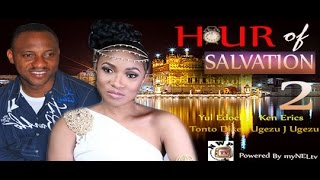 Hour of Salvation 2   -  Nigeria Nollywood Movie