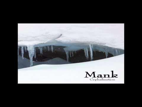 Mank - Cephalization