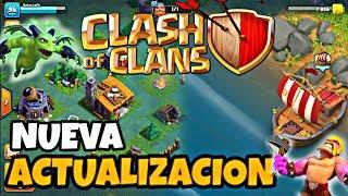 Nueva Actualizacion - NUEVAS TROPAS, NUEVAS ESTRUCTURAS Y MAS - Clash Of Clans