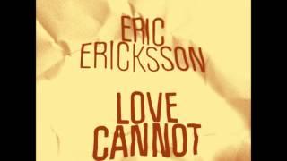 Eric Ericksson - Love Cannot (Mr Beatnick Dub) [Freerange]