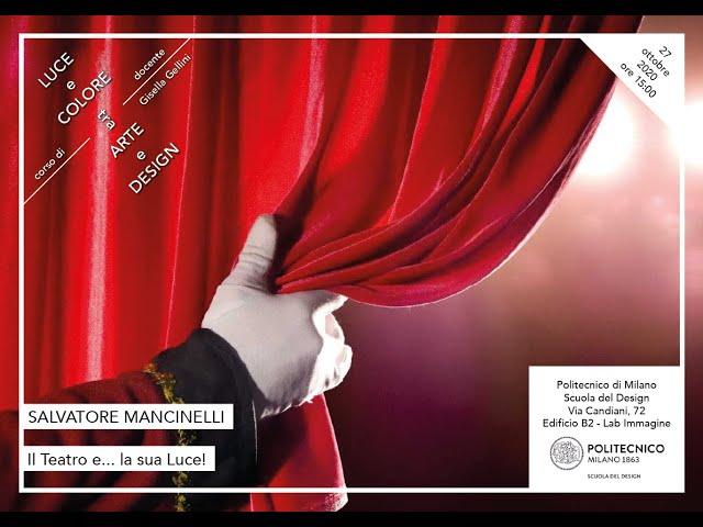 Luce e Colore tra Arte e Design | Salvatore Mancinelli - Il Teatro e... la sua Luce!