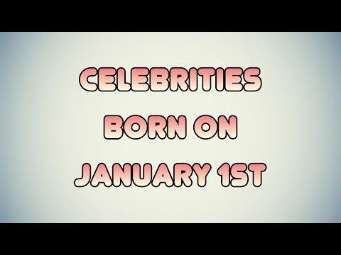 Celebrities born on January 1st