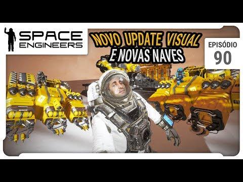 Space Engineers - Coop - Novo Update Visual e novas naves - ep 90