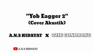 PASS BAND - YOB EAGGER 2 || Cover by A.n.s Hidayat (Video Lirik)