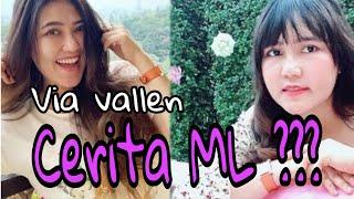 Via Vallen cerita tentang ML???  |  18+ (DEWASA)