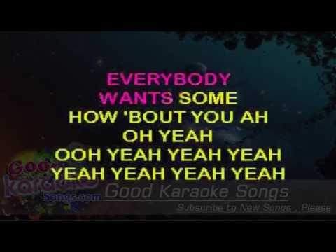 Everybody Wants Some!! - Van Halen ( Karaoke Lyrics )