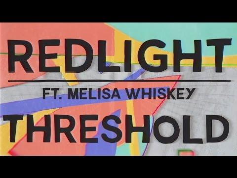Redlight ft. Melisa Whiskey - Threshold - (Official Audio)