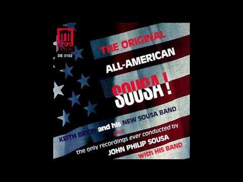 """The Original All American Sousa!"" Keith Brion & His New Sousa Band 1990"