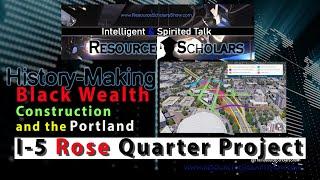 Black Wealth & the I5 Rose Quarter Improvement Project in 1 Min