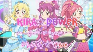 Video Aikatsu! KIRA☆POWER Full + Lyrics 2WingS & Hikari Mix download MP3, 3GP, MP4, WEBM, AVI, FLV Juli 2018