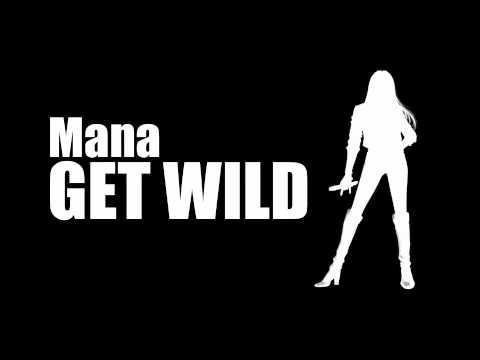 Mana / GET WILD(COVER)