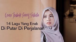 Lagu Yang Enak Di Putar Di Perjalanan | Cover Terbaik Vanny Vabiola