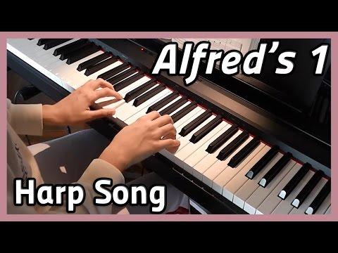 ♪ Harp Song ♪ Piano  Alfreds 1