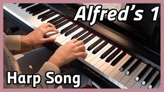 ♪ Harp Song ♪ | Piano | Alfred